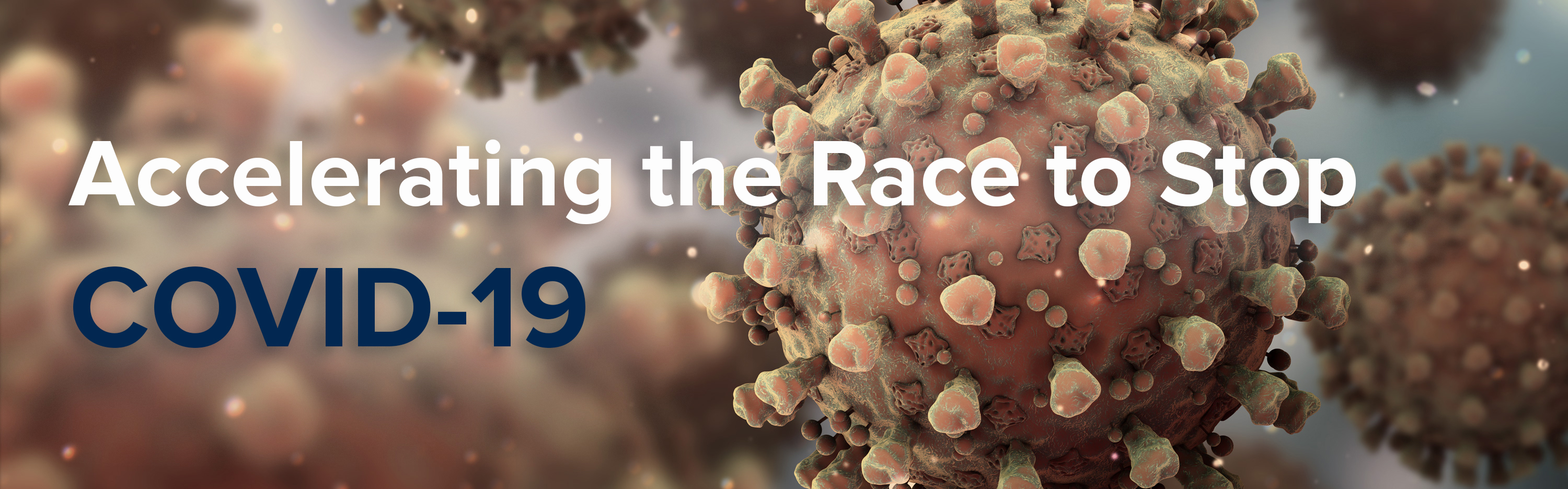 Accelerating the Race to Stop COVID-19